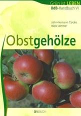 BdB-Handbuch 6. Obstgehölze. Grün ist Leben
