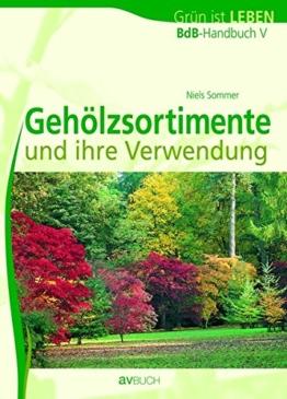 BdB-Handbuch V. Gehölzsortimente (Grün ist Leben)