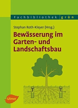 Bewässerung im Garten- und Landschaftsbau