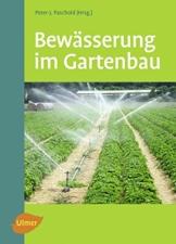 Bewässerung im Gartenbau