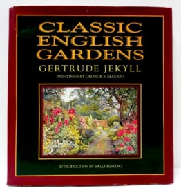 Classic English Gardens by Gertrude Jekyll