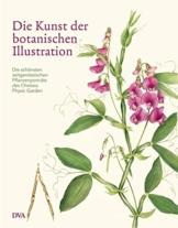 Die Kunst der botanischen Illustration: Die schönsten zeitgenössischen Pflanzenporträts des Chelsea Physic Garden