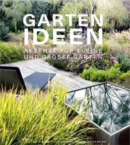 Gartenideen - Akzente für kleine und große Gärten