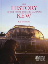 History of the Royal Botanic Gardens Kew, The