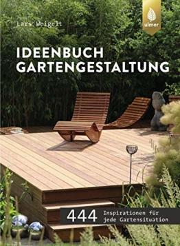 Ideenbuch Gartengestaltung: 444 Inspirationen für jede Gartensituation - 1