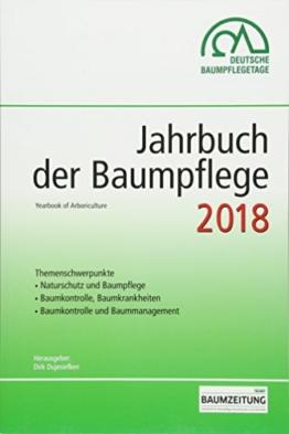 Jahrbuch der Baumpflege 2018: Yearbook of Arboriculture