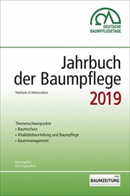Jahrbuch der Baumpflege 2019: Yearbook of Arboriculture