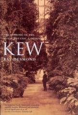 Kew: A History: The History of the Royal Botanic Gardens