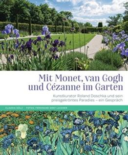 Mit Monet, van Gogh und Cézanne im Garten: Kunstkurator Roland Doschka und sein preisgekröntes grünes Paradies - ein Gespräch