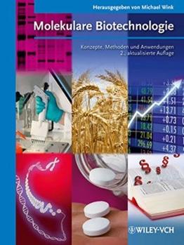 Molekulare Biotechnologie: Konzepte, Methoden und Anwendungen