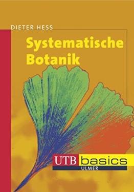 Systematische Botanik (utb basics, Band 2673)