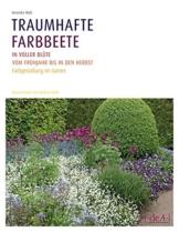 Traumhafte Farbbeete in voller Blüte vom Frühjahr bis in den Herbst: Farbgestaltung im Garten