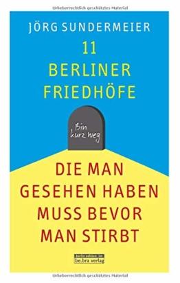 11 Berliner Friedhöfe, die man gesehen haben muss, bevor man stirbt - 1