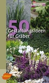 50 Gestaltungsideen für Gräber (Katalogbuch) - 1