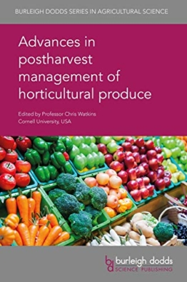 Advances in Postharvest Management of Horticultural Produce (Burleigh Dodds Series in Agricultural Science, Band 66) - 1