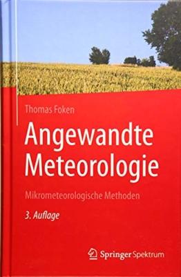 Angewandte Meteorologie: Mikrometeorologische Methoden - 1