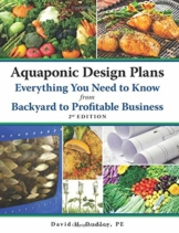 Aquaponic Design Plans and Everything You Need to Know: From Backyard to Profitable Business - 1