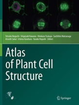 Atlas of Plant Cell Structure - 1