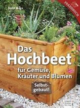 Das Hochbeet: Für Gemüse, Kräuter und Blumen - 1