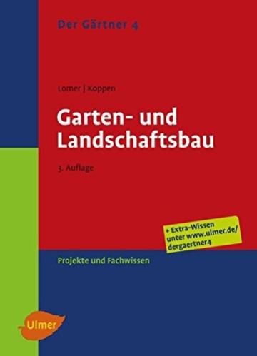 Der Gärtner 4. Garten- und Landschaftsbau: Projekte und Fachwissen - 1