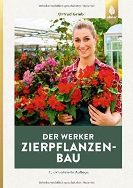 Der Werker. Zierpflanzenbau - 1