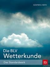 Die BLV Wetterkunde: Das Standardwerk - 1