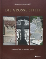 Die große Stille: Friedhöfe in aller Welt - 1