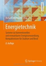 Energietechnik: Systeme zur konventionellen und erneuerbaren Energieumwandlung. Kompaktwissen für Studium und Beruf - 1