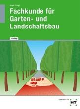 Fachkunde für Garten- und Landschaftsbau: Lehrbuch - 1