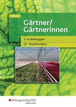 Gärtner / Gärtnerinnen: 3. Ausbildungsjahr Zierpflanzenbau: Schülerband - 1