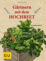 Gärtnern mit dem Hochbeet: So einfach geht's (GU Garten Extra) - 1