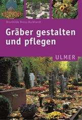 Gräber gestalten und pflegen (Ulmer Taschenbücher) - 1