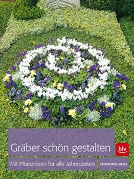 Gräber schön gestalten: Mit Pflanzideen für alle Jahreszeiten - 1
