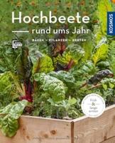 Hochbeete rund ums Jahr (Mein Garten): bauen - pflanzen - ernten - 1
