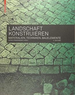Landschaft konstruieren: Materialien, Techniken, Bauelemente - 1