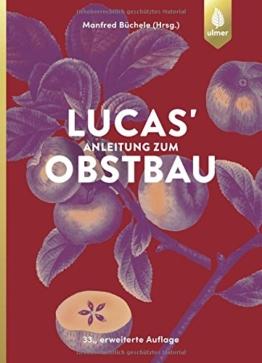 Lucas' Anleitung zum Obstbau - 1