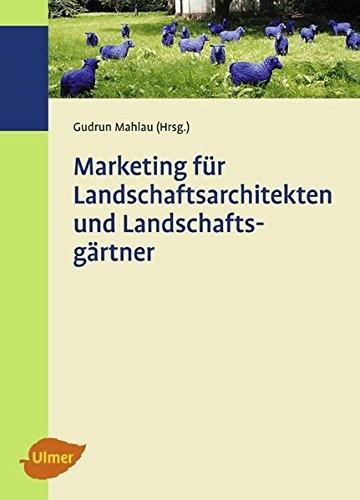 Marketing für Landschaftsarchitekten und Landschaftsgärtner - 1
