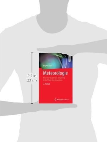 Meteorologie: Eine interdisziplinäre Einführung in die Physik der Atmosphäre (Springer-Lehrbuch) - 2
