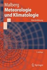 Meteorologie und Klimatologie: Eine Einführung (Springer-Lehrbuch) (German Edition), 5. Auflage: Eine Einfuhrung - 1