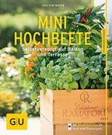 Mini-Hochbeete: Selbstversorgt auf Balkon und Terrasse (GU Pflanzenratgeber) - 1