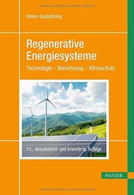 Regenerative Energiesysteme: Technologie – Berechnung – Klimaschutz - 1