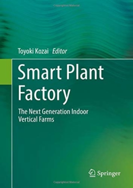 Smart Plant Factory: The Next Generation Indoor Vertical Farms - 1