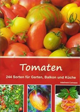 Tomaten: 244 Sorten für Garten, Balkon und Küche - 1