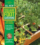 All New Square Foot Gardening, 3rd Edition, Fully Updated: MORE Projects - NEW Solutions - GROW Vegetables Anywhere - 1