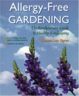 Allergy-Free Gardening: The Revolutionary Guide to Healthy Landscaping: A Revolutionary Approach to Landscape Planning - 1