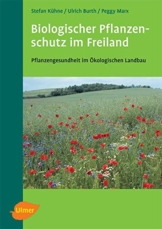 Biologischer Pflanzenschutz im Freiland: Pflanzengesundheit im Ökologischen Landbau - 1
