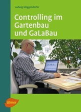Controlling im Gartenbau und GaLaBau