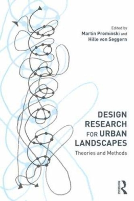 Design Research for Urban Landscapes: Theories and Methods - 1
