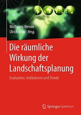 Die räumliche Wirkung der Landschaftsplanung: Evaluation, Indikatoren und Trends - 1