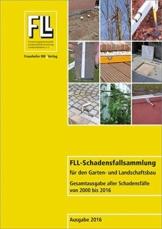 FLL-Schadensfallsammlung für den Garten- und Landschaftsbau: Gesamtausgabe aller Schadensfälle von 2000 bis 2016. - 1